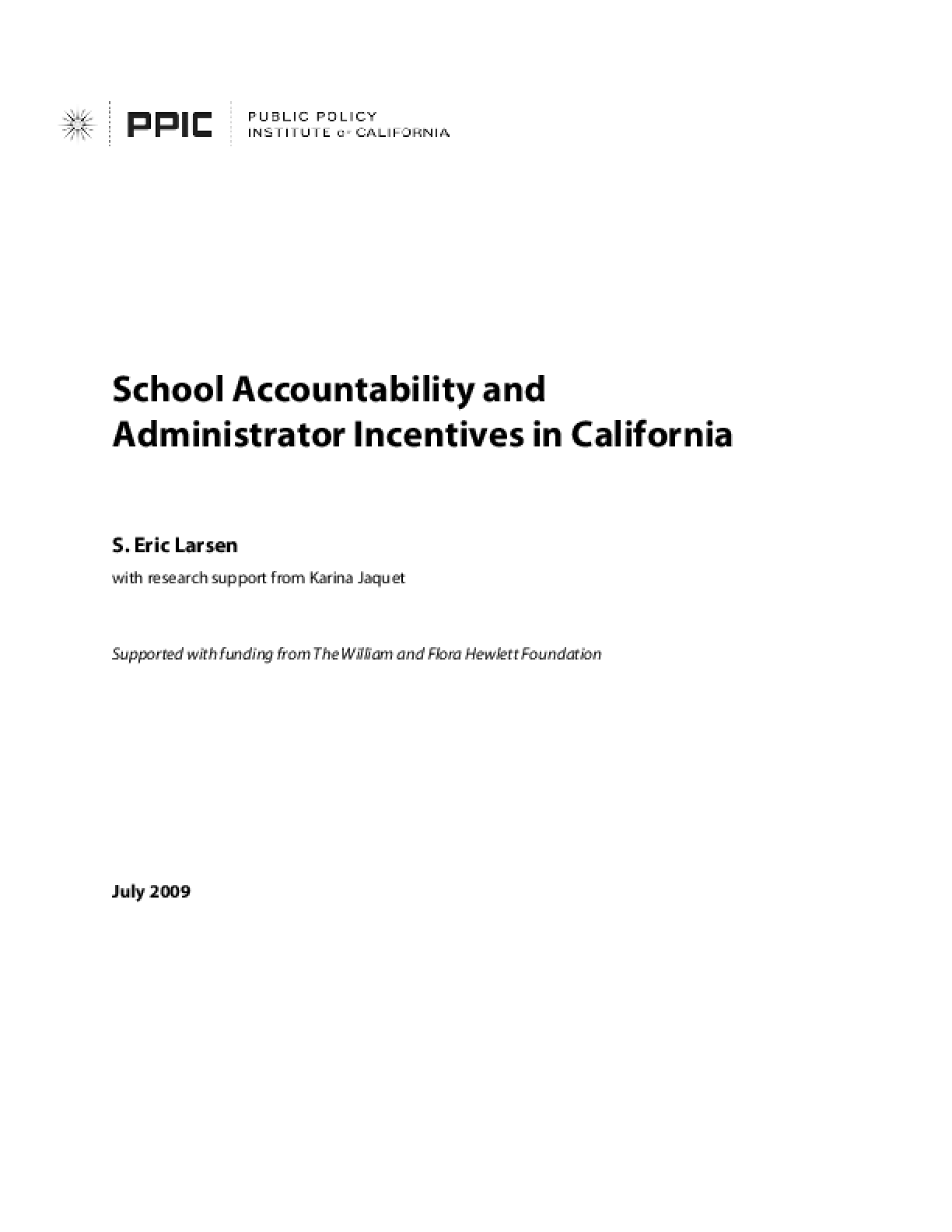 School Accountability and Administrator Incentives in California