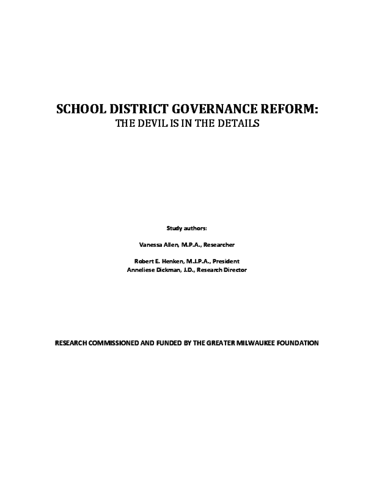 School District Governance Reform: The Devil Is in the Details