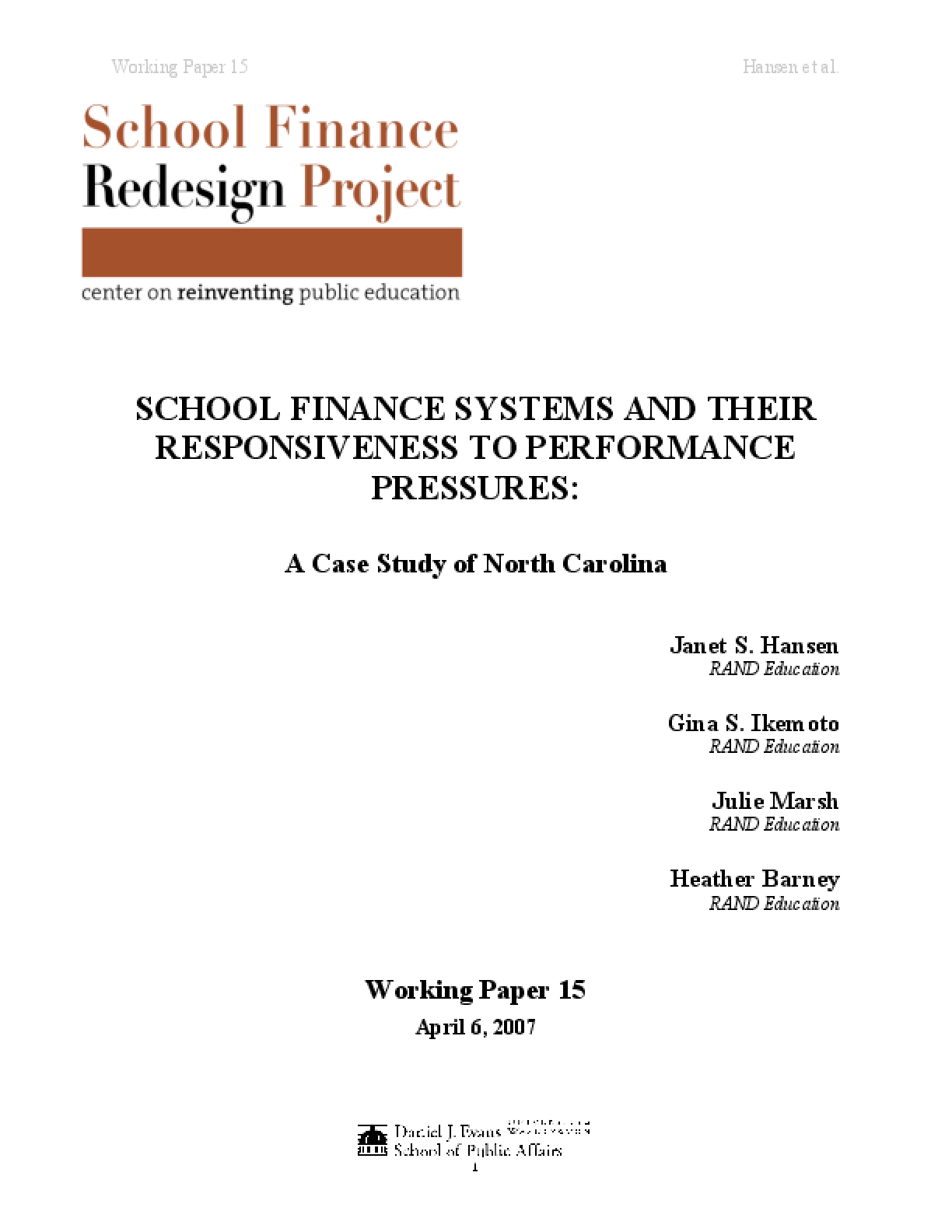 School Finance Systems and Their Responsiveness to Performance Pressures: A Case Study of North Carolina