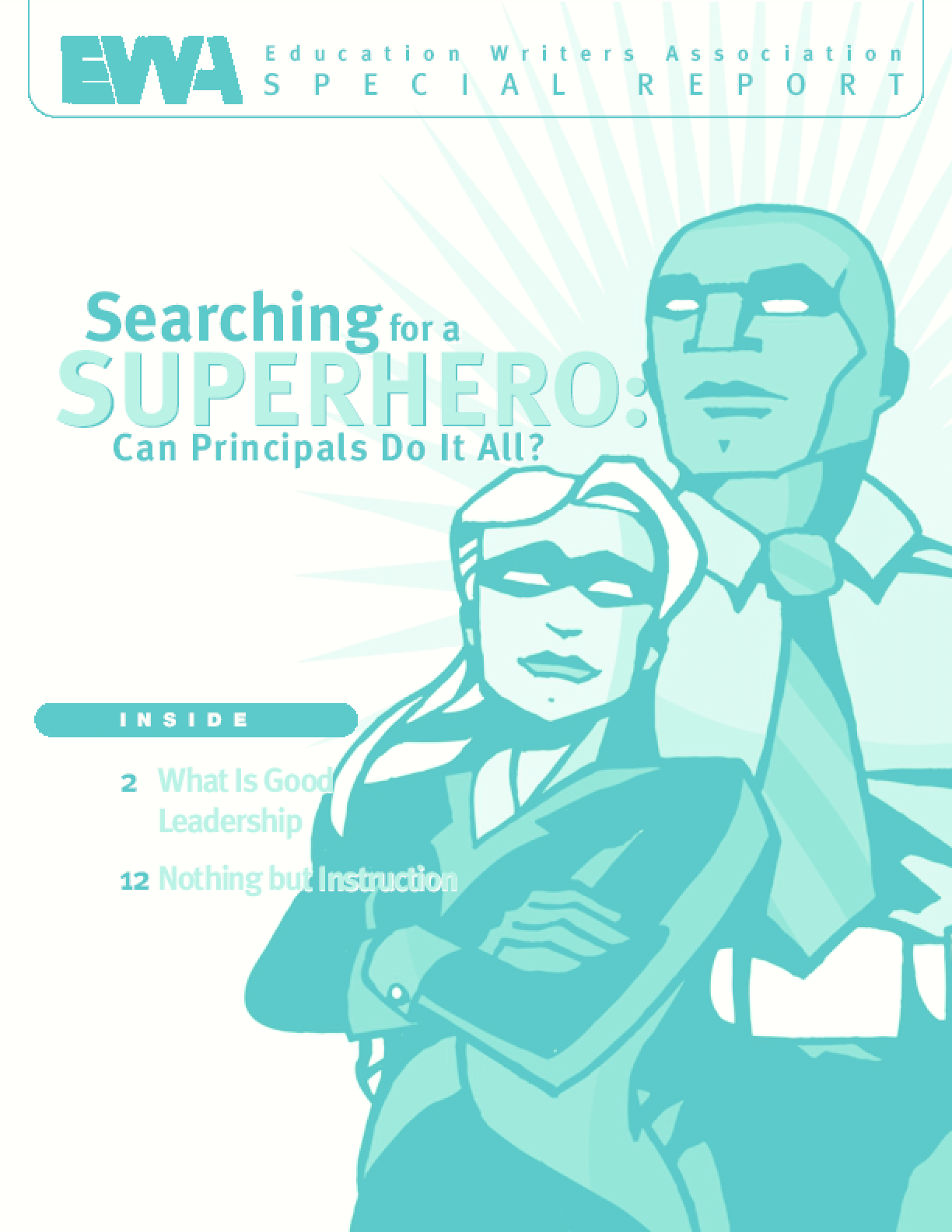 Searching for a Superhero: Can Principals Do It All?