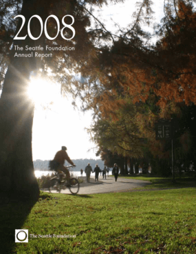 Seattle Foundation - 2008 Annual Report