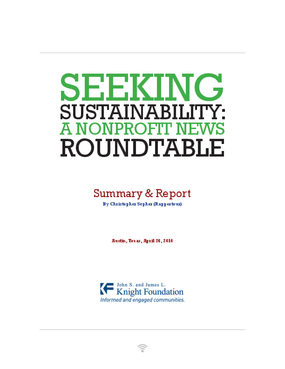 Seeking Sustainability: A Nonprofit News Roundtable Summary and Report