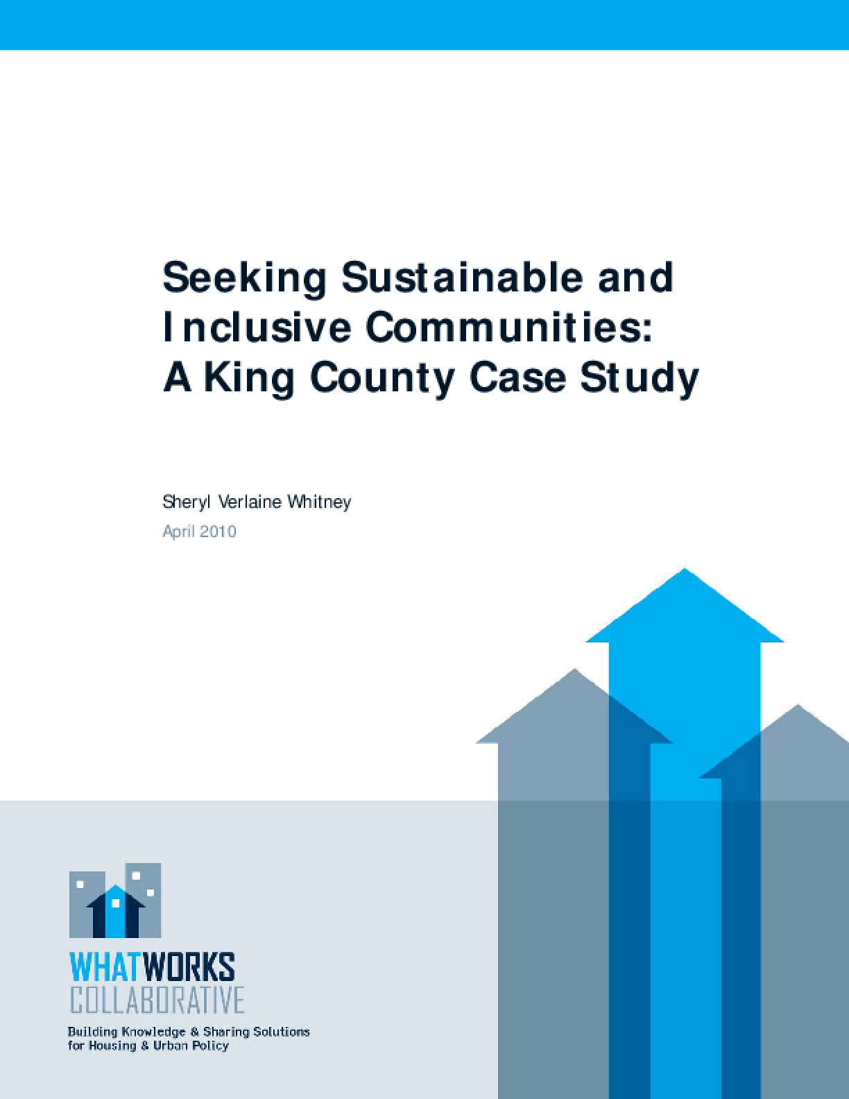 Seeking Sustainable and Inclusive Communities: A King County Case Study