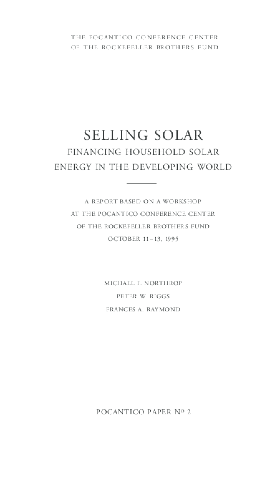Selling Solar: Financing Household Solar Energy in the Developing World