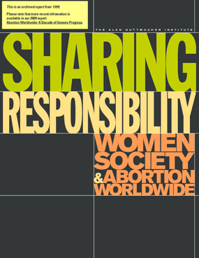 Sharing Responsibility: Women, Society and Abortion Worldwide