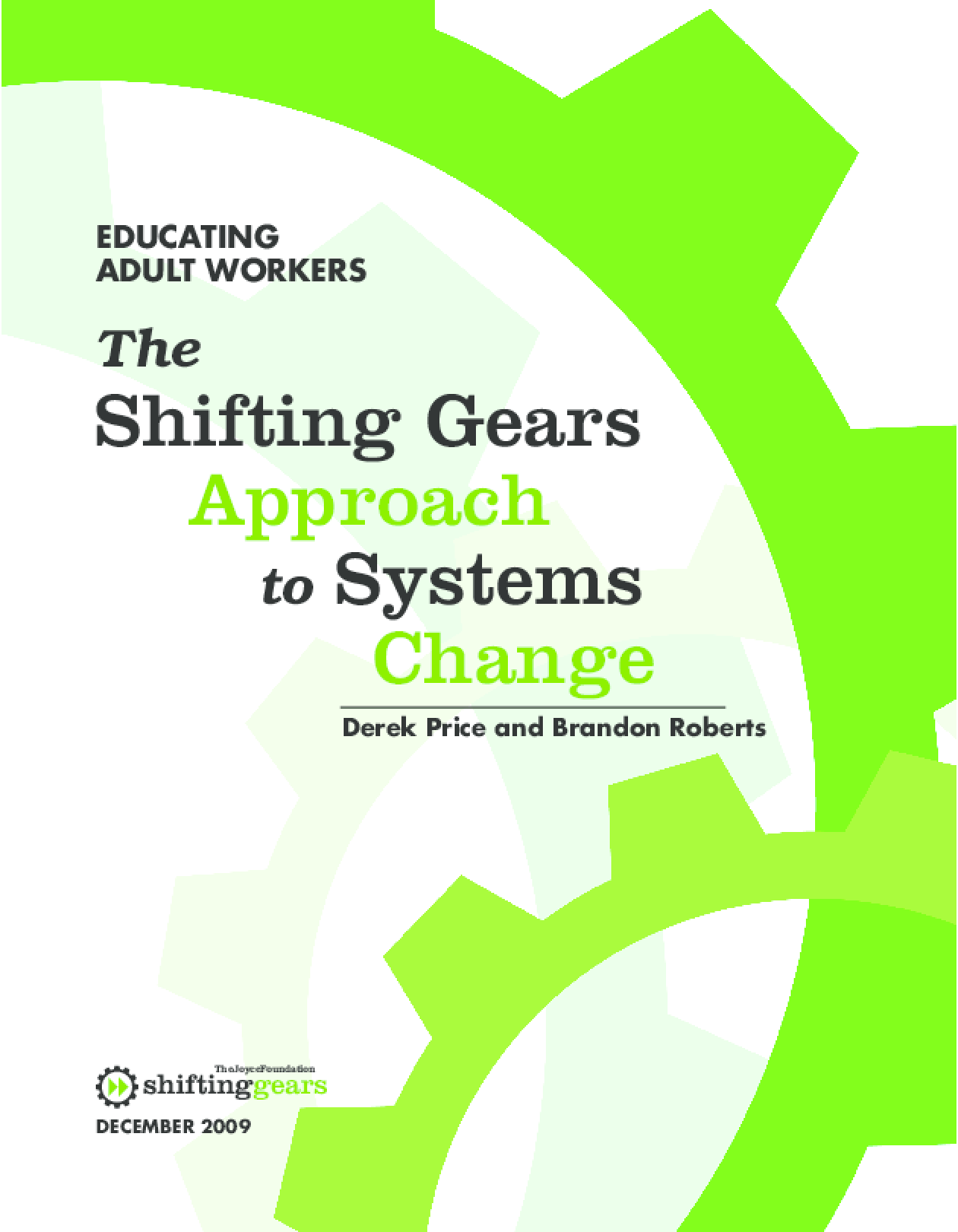 Shifting Gears Approach to Systems Change, The