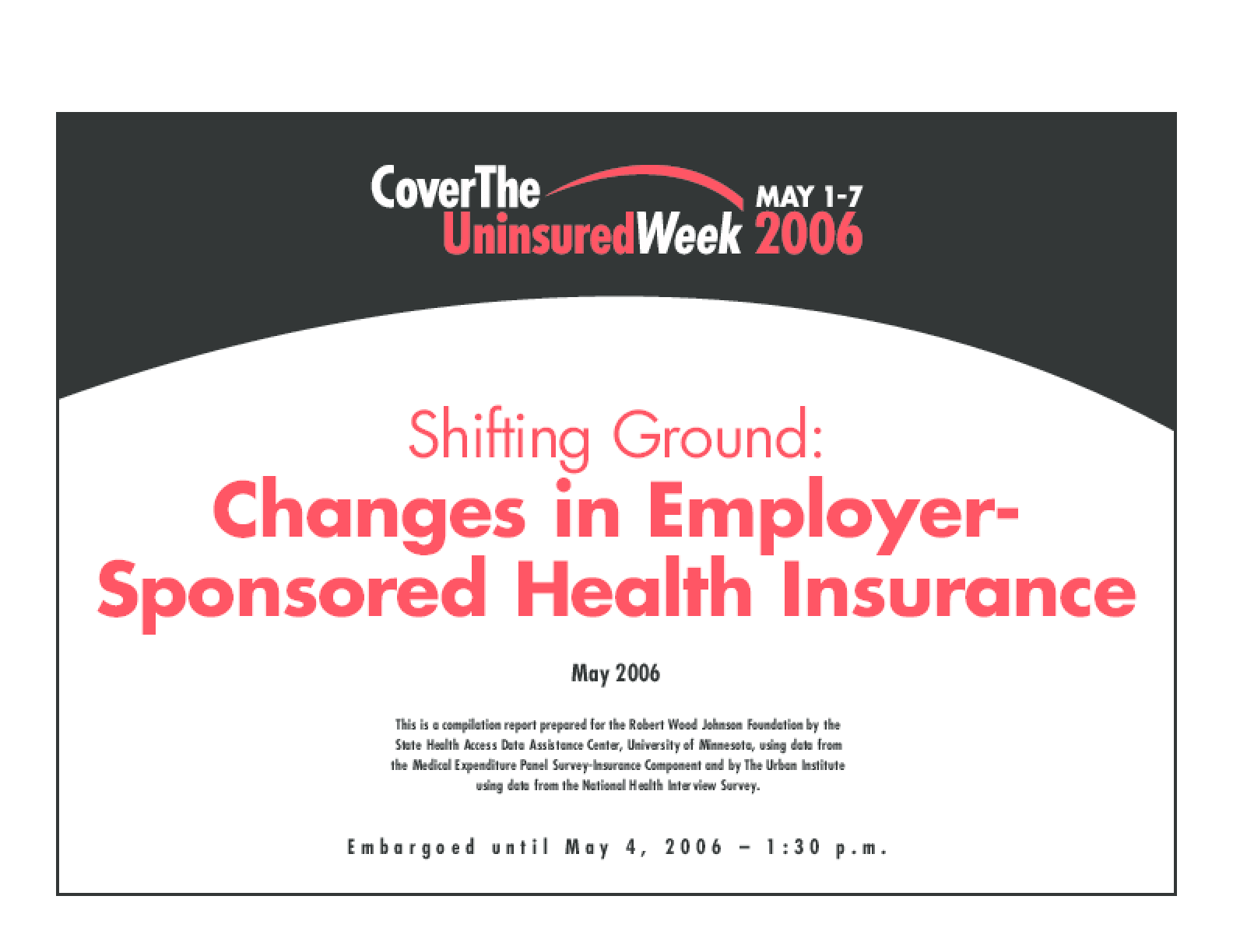 Shifting Ground: Changes in Employer-Sponsored Health Insurance
