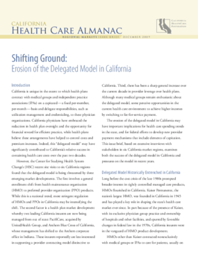 Shifting Ground: Erosion of the Delegated Model in California