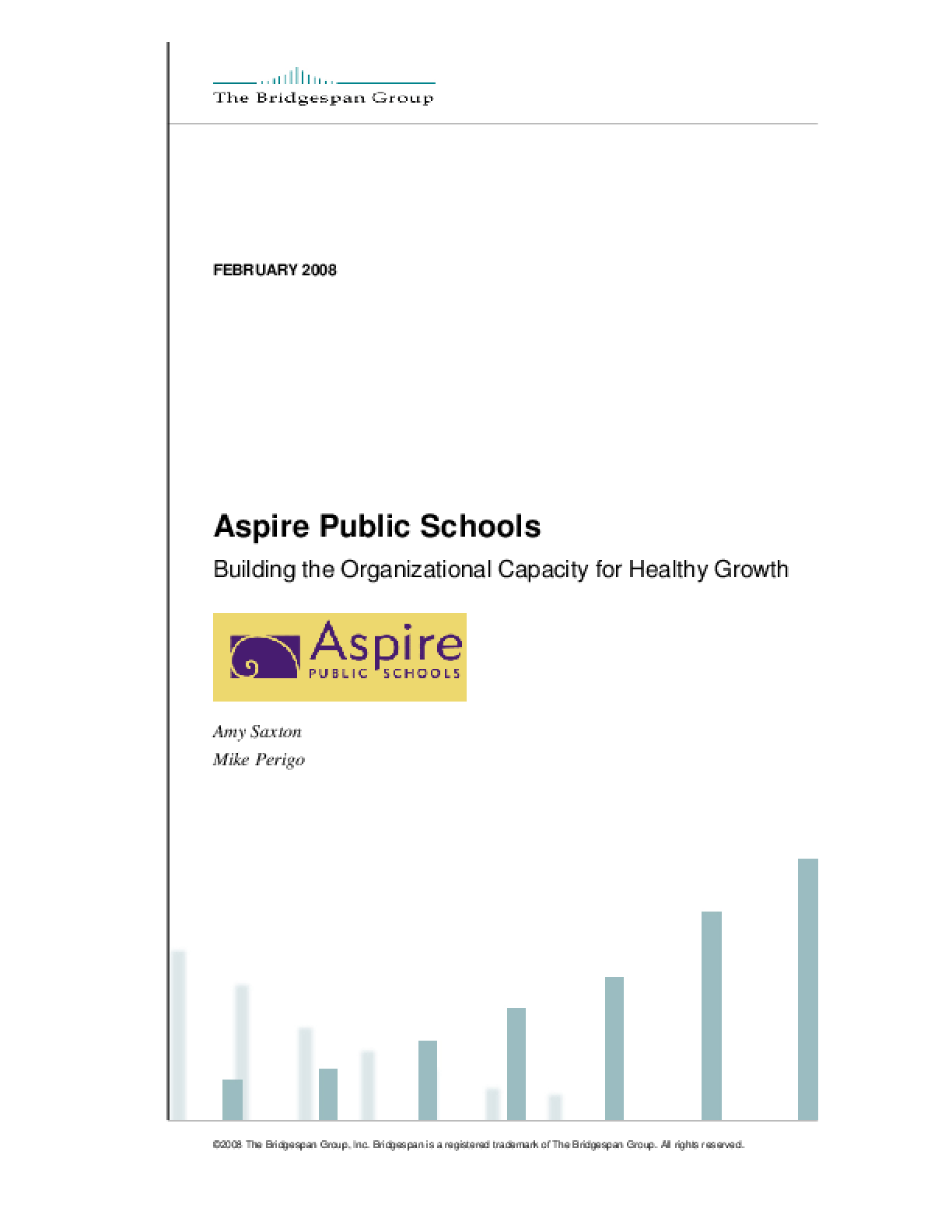Aspire Public Schools: Building the Organizational Capacity for Healthy Growth