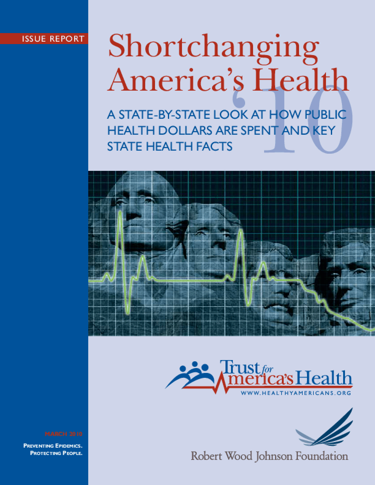 Shortchanging America's Health: A State-by-State Look at How Public Health Dollars Are Spent