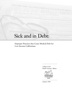 Sick and In Debt: Improper Practices That Cause Medical Debt for Low-Income Californians