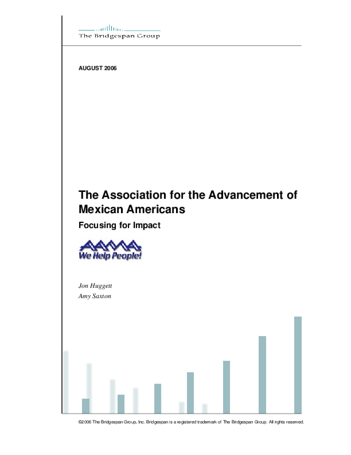 Association for the Advancement of Mexican Americans (AAMA): Focusing for Impact