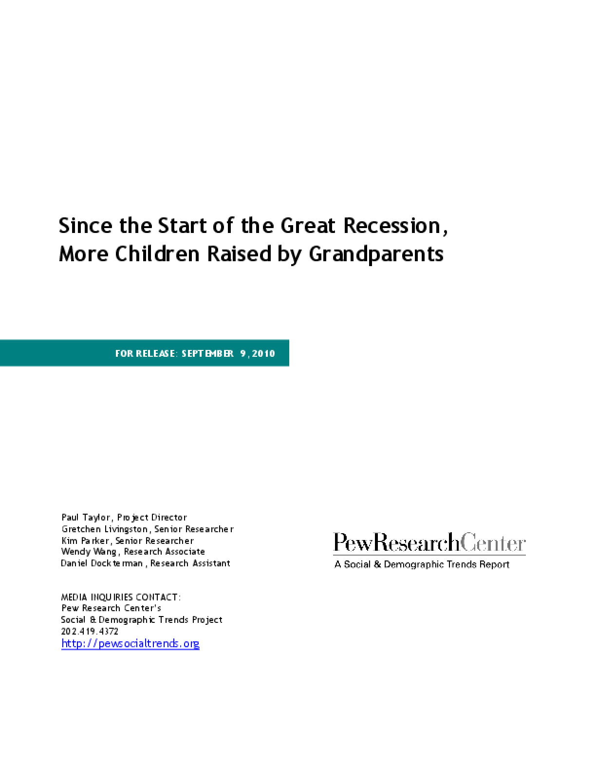 Since the Start of the Great Recession, More Children Raised by Grandparents