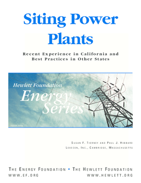 Siting Power Plants: Recent Experience in California and Best Practices in Other States