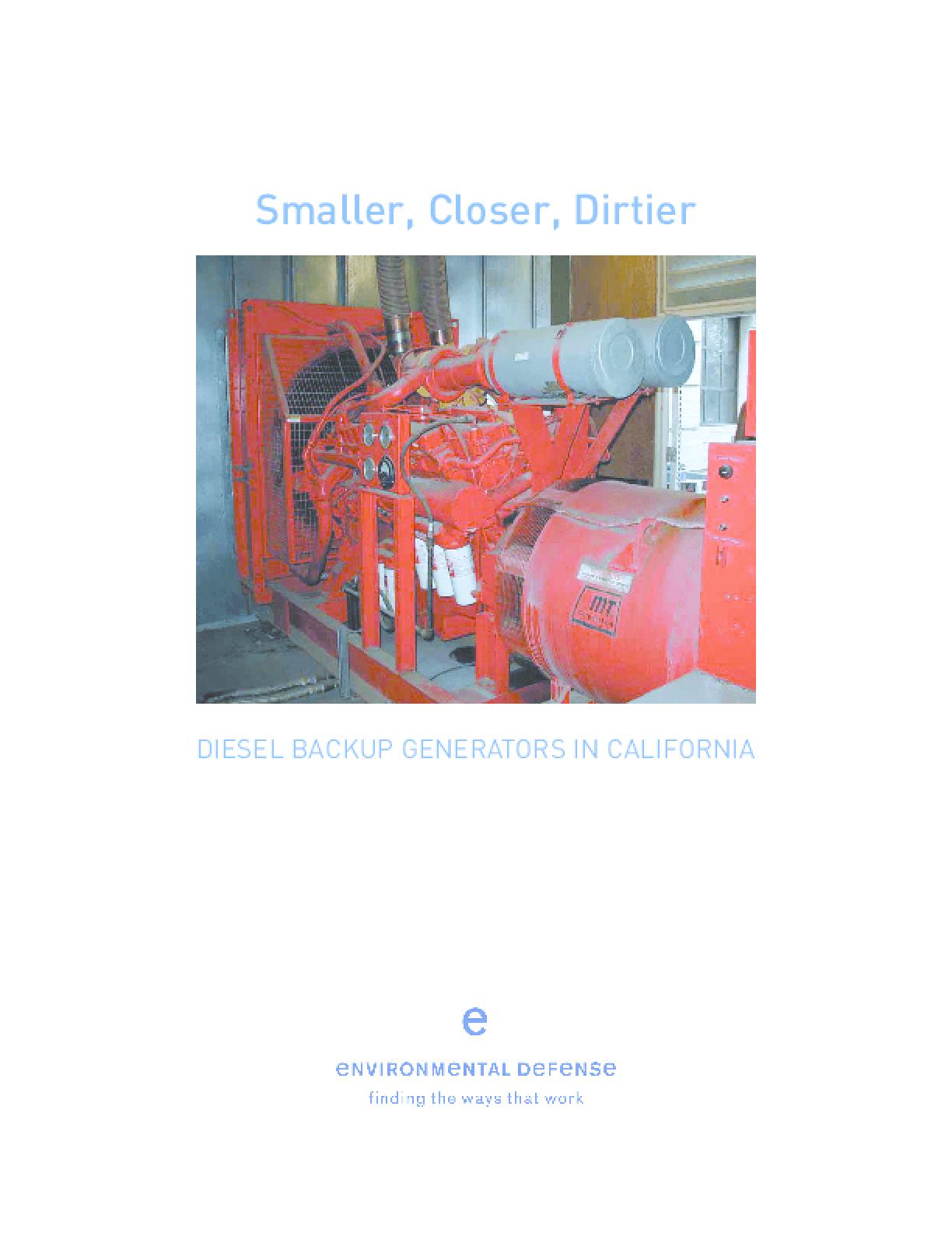 Smaller, Closer, Dirtier: Diesel Backup Generators in California