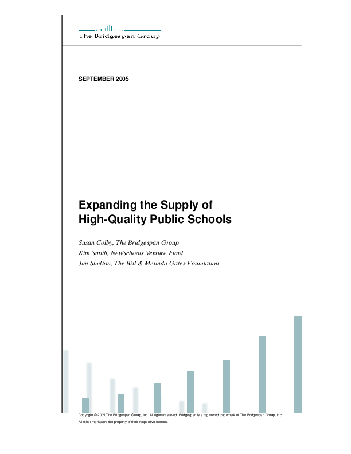 Expanding the Supply of High Quality Public Schools