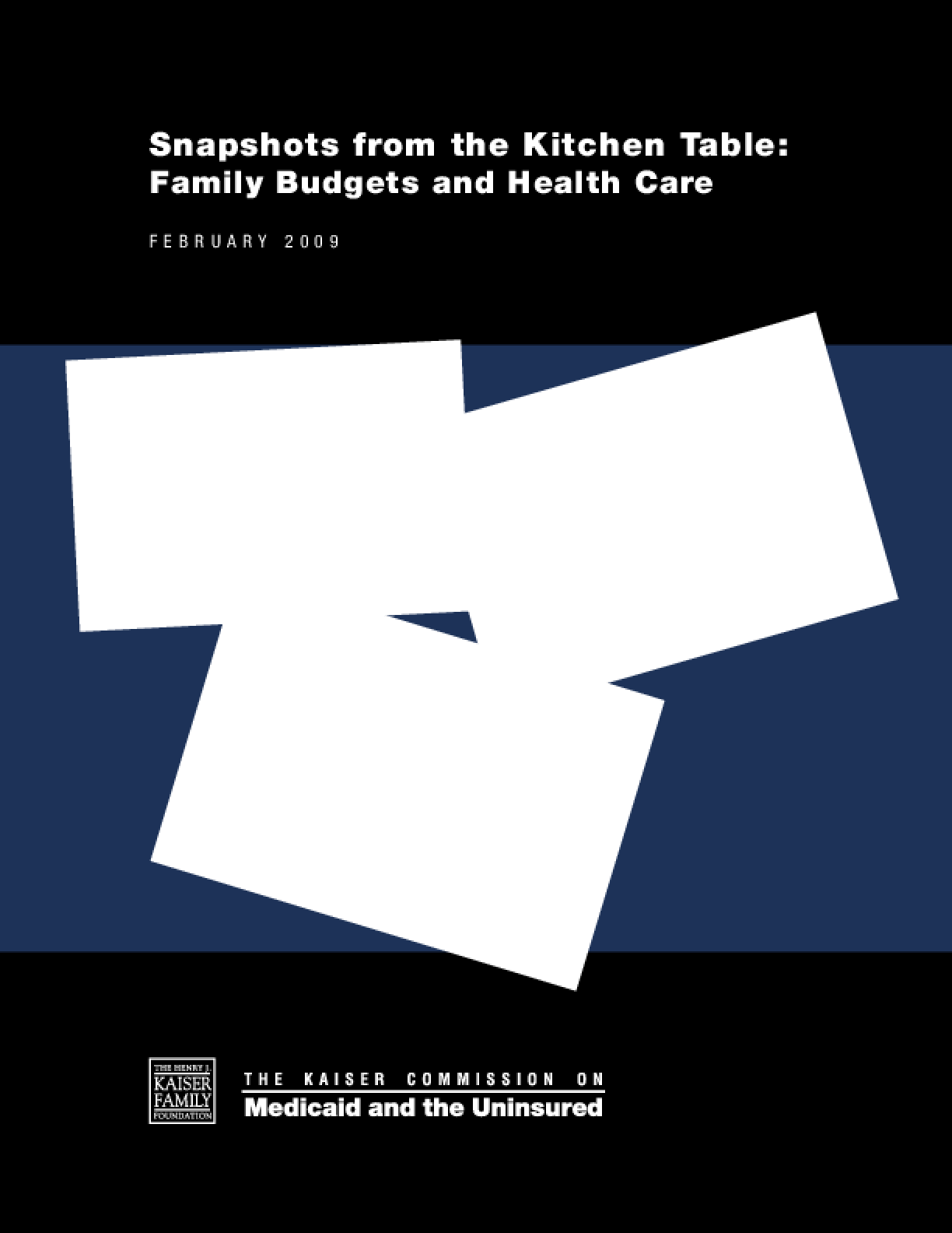 Snapshots From the Kitchen Table: Family Budgets and Health Care