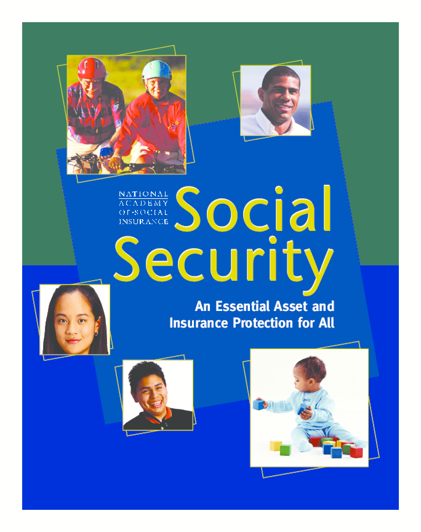 Social Security: An Essential Asset and Insurance Protection for All