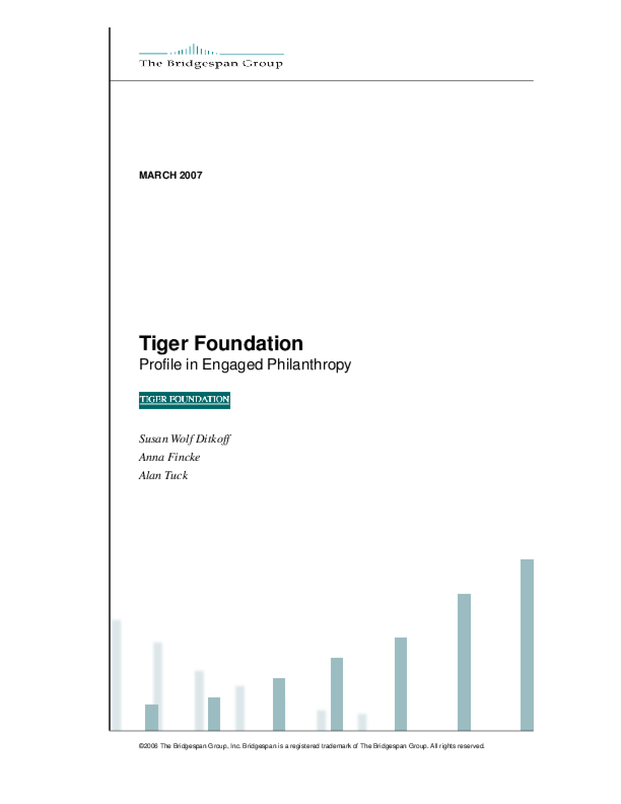 The Tiger Foundation: A Profile in Engaged Philanthropy
