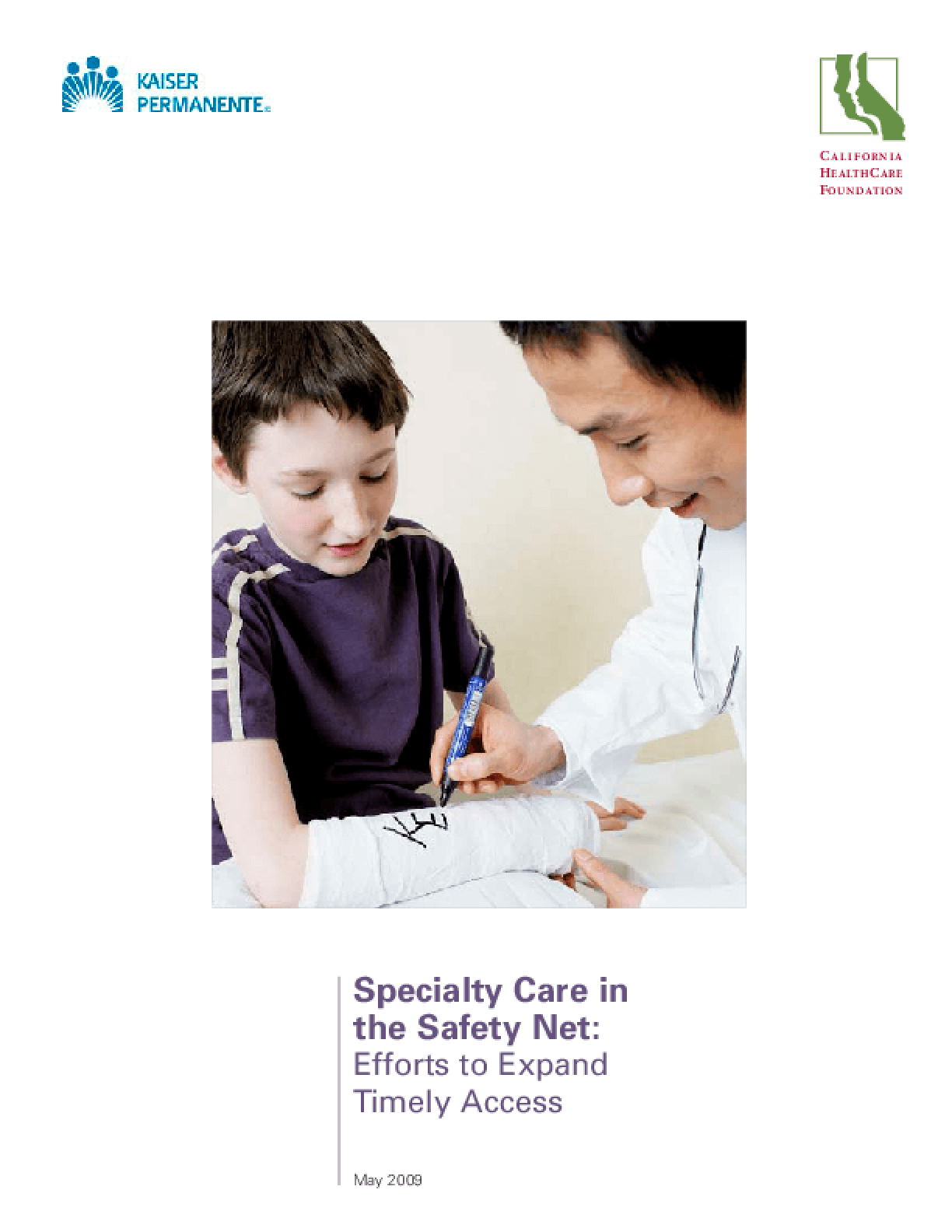 Specialty Care in the Safety Net: Efforts to Expand Timely Access