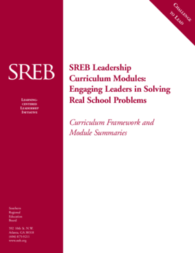SREB Leadership Curriculum Modules: Professional Learning Framework and Module Summaries