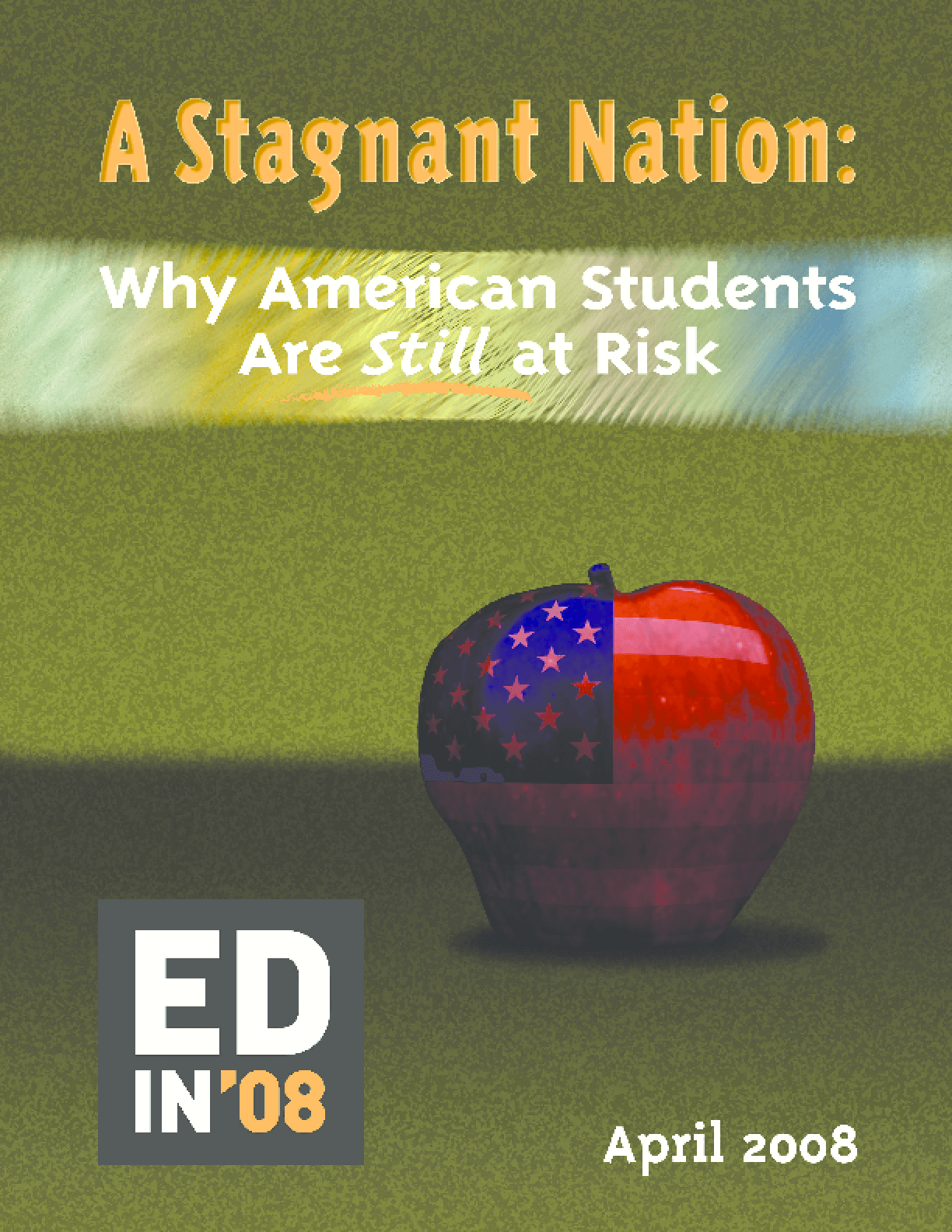 A Stagnant Nation: Why American Students Are Still at Risk