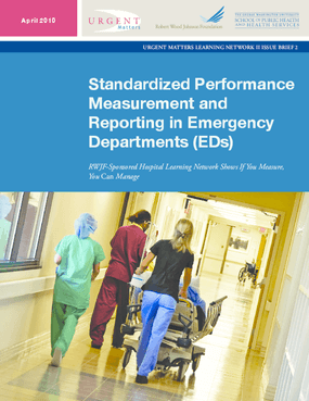 Standardized Performance Measurement and Reporting in Emergency Departments (EDs)