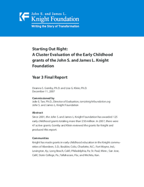 Starting Out Right: A Cluster Evaluation of the Early Childhood Grants of the John S. and James L. Knight Foundation: Year 3 Final Report