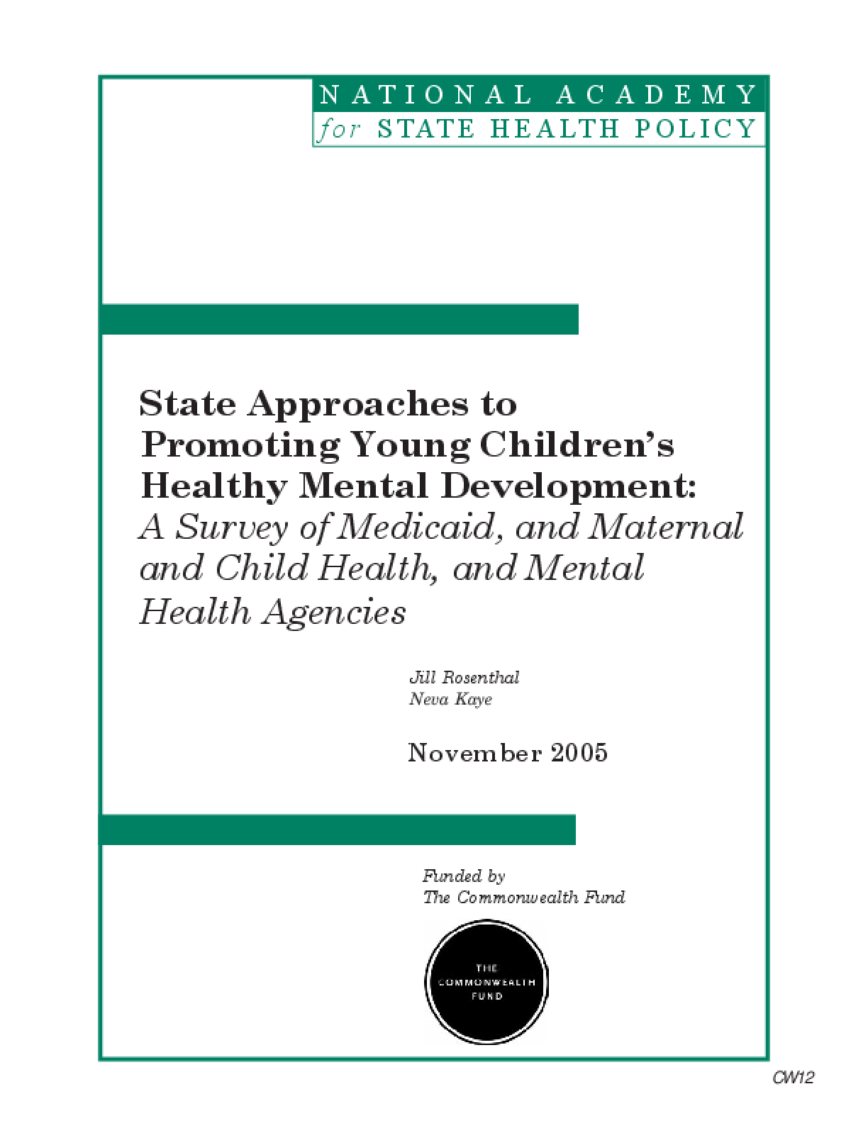 State Approaches to Promoting Young Children's Healthy Mental Development: A Survey of Medicaid, Maternal and Child Health, and Mental Health Agencies