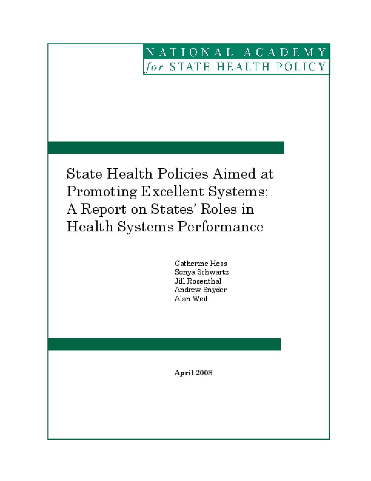 State Health Policies Aimed at Promoting Excellent Systems: A Report on States' Roles in Health Systems Performance