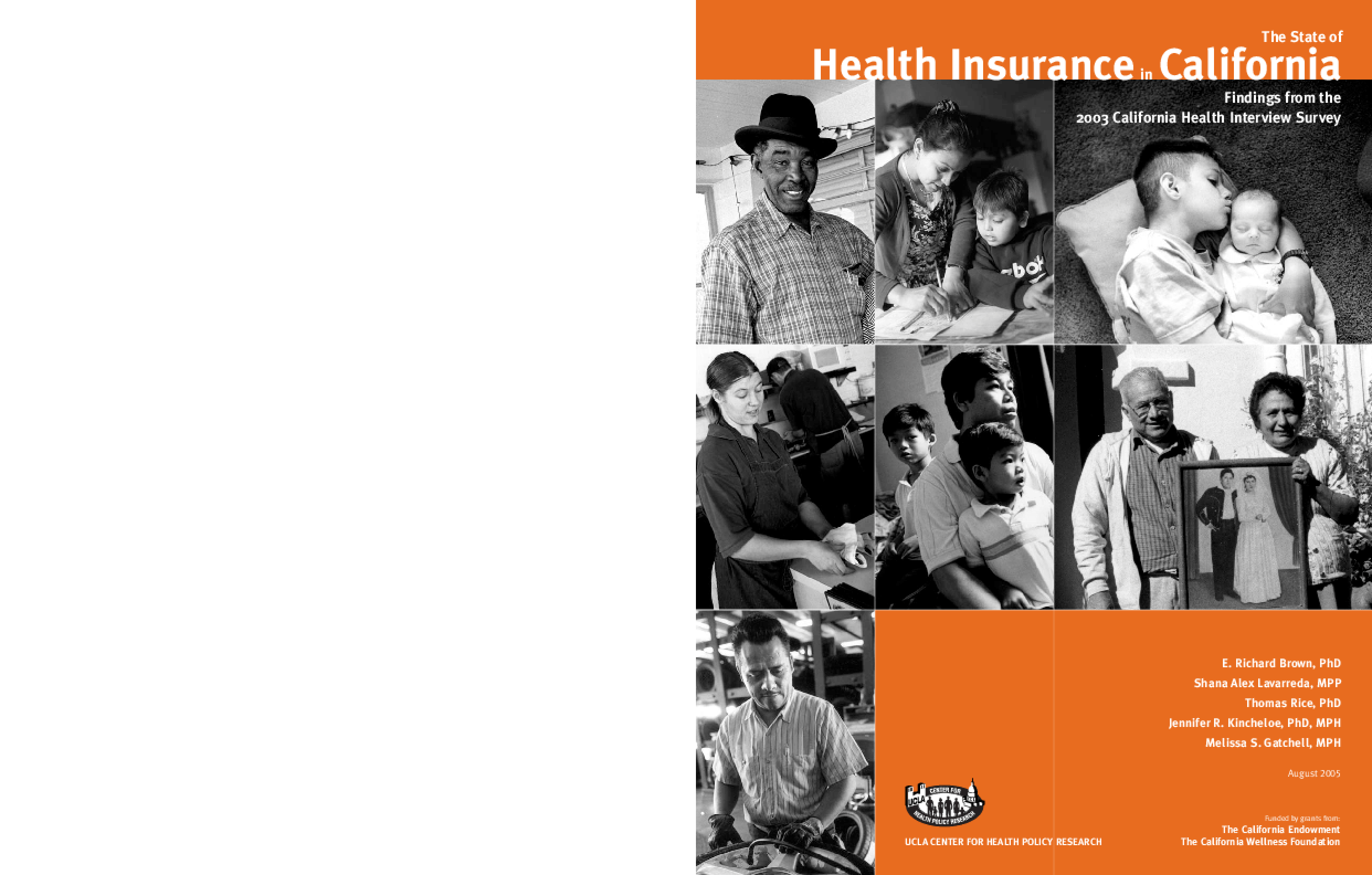 The State of Health Insurance in California: Findings From the 2003 California Health Interview Survey