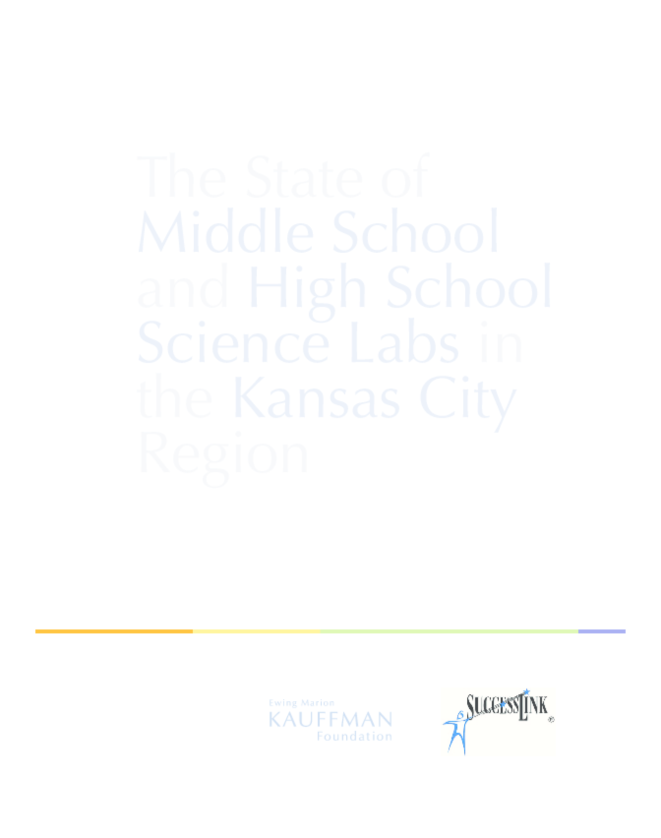 The State of Middle School and High School Science Labs in the Kansas City Region