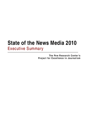 The State of the News Media 2010