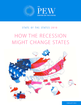 The State of the States 2010: How the Recession Might Change States