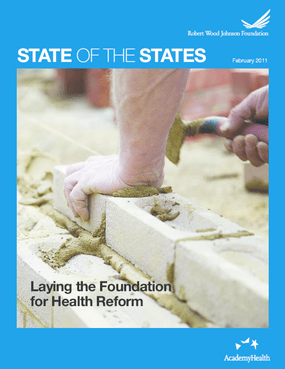 State of the States: Laying the Foundation for Health Reform