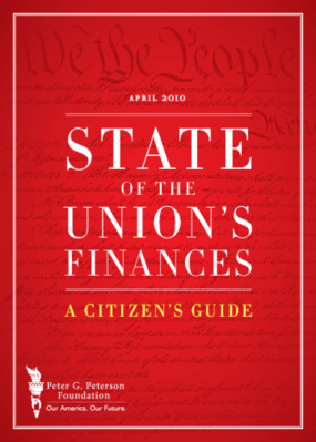 The State of the Union's Finances: A Citizen's Guide to the Financial Condition of the United States Government