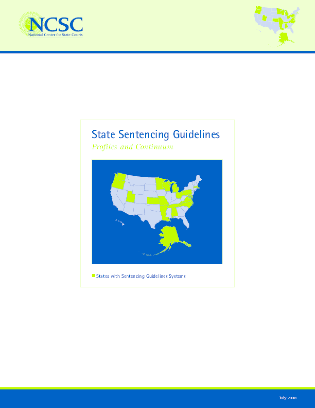 State Sentencing Guidelines: Profiles and Continuum