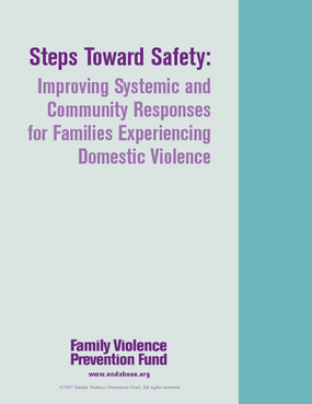 Steps Toward Safety: Improving Systemic and Community Responses for Families Experiencing Domestic Violence