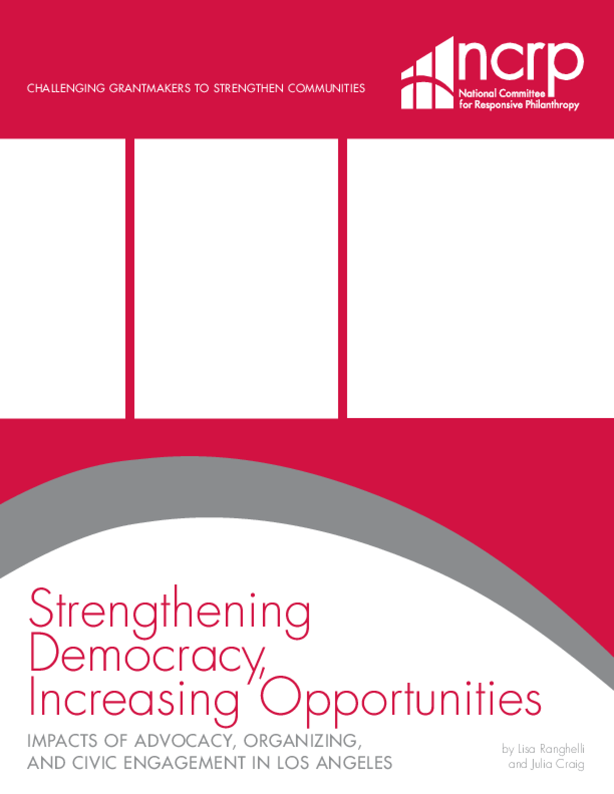 Strengthening Democracy, Increasing Opportunities: Impacts of Advocacy, Organizing, and Civic Engagement in Los Angeles