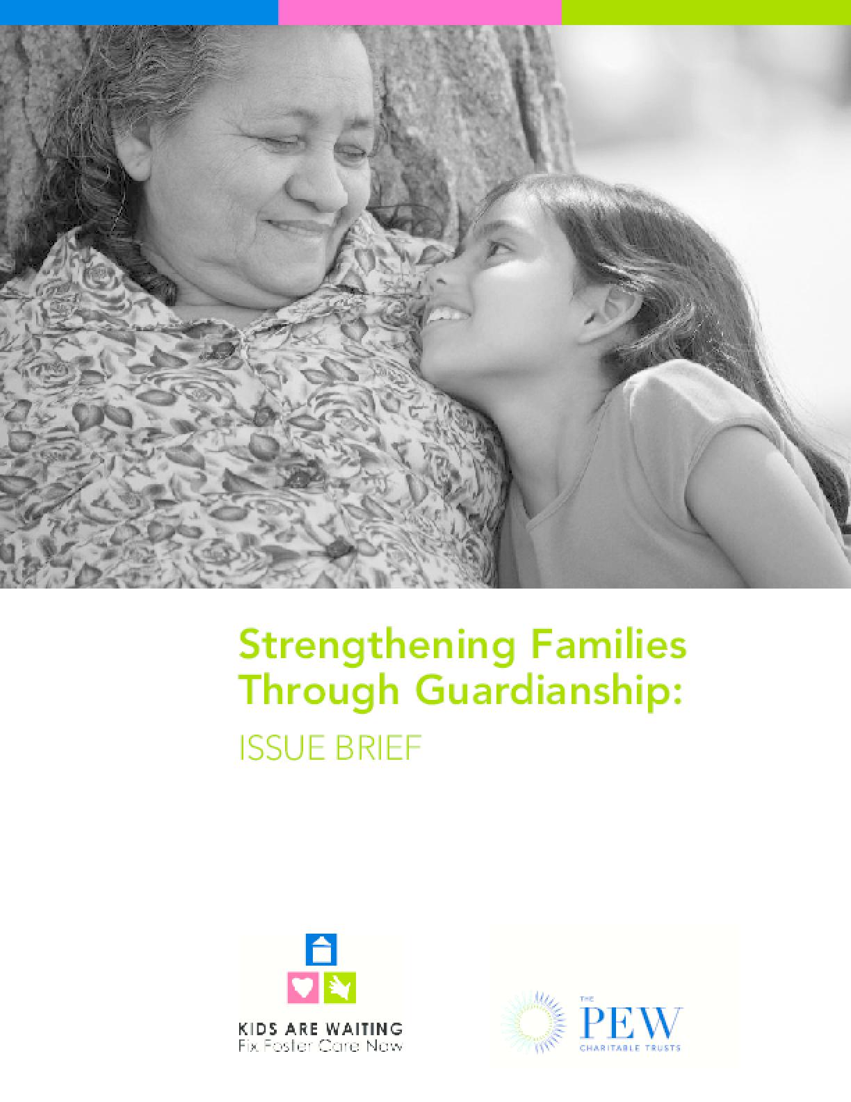 Strengthening Families Through Guardianship