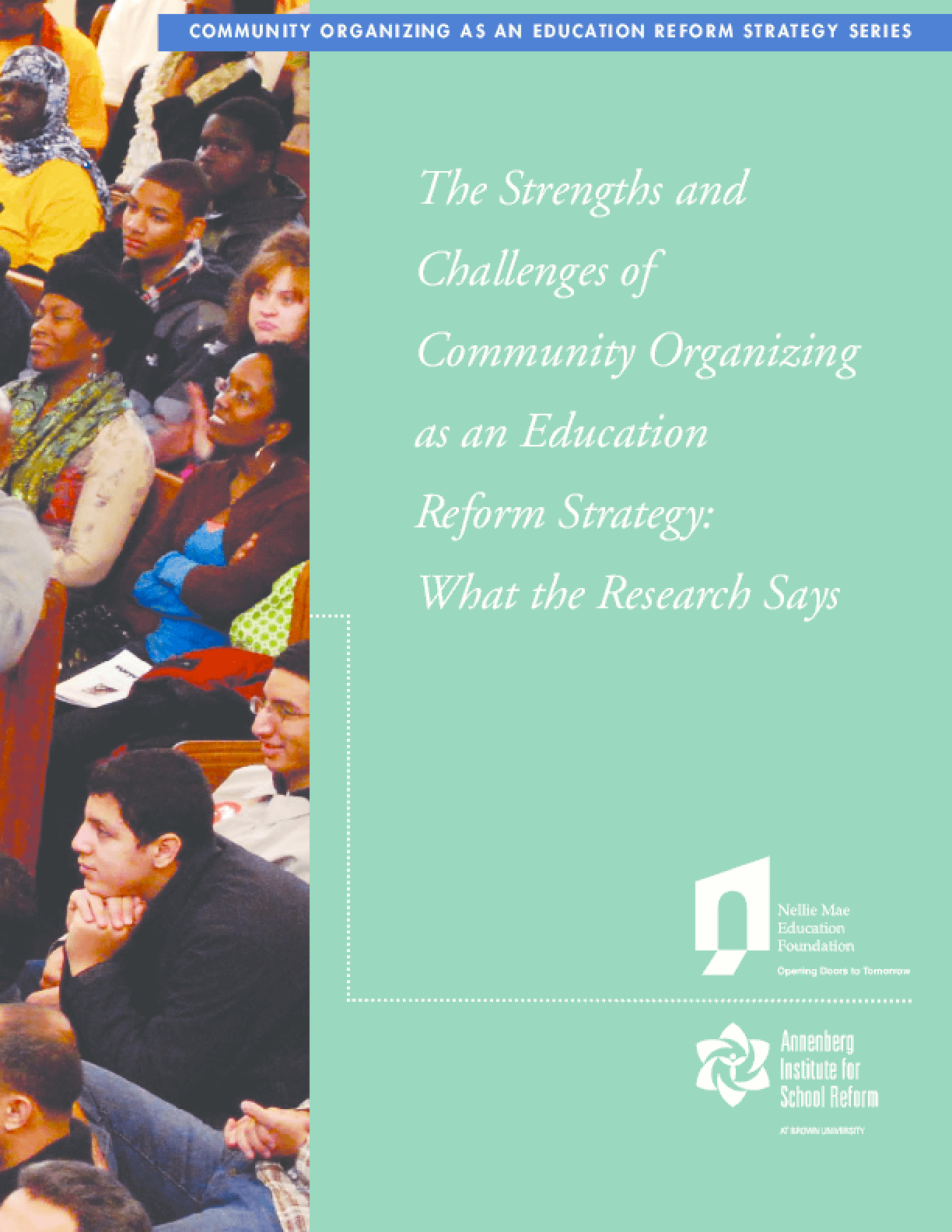 The Strengths & Challenges of Community Organizing as an Education Reform Strategy