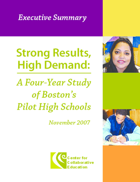 Strong Results, High Demand: A Four-Year Study of Boston's Pilot High Schools