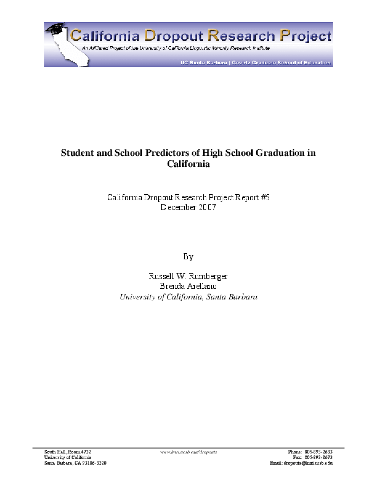 Student and School Predictors of High School Graduation in California