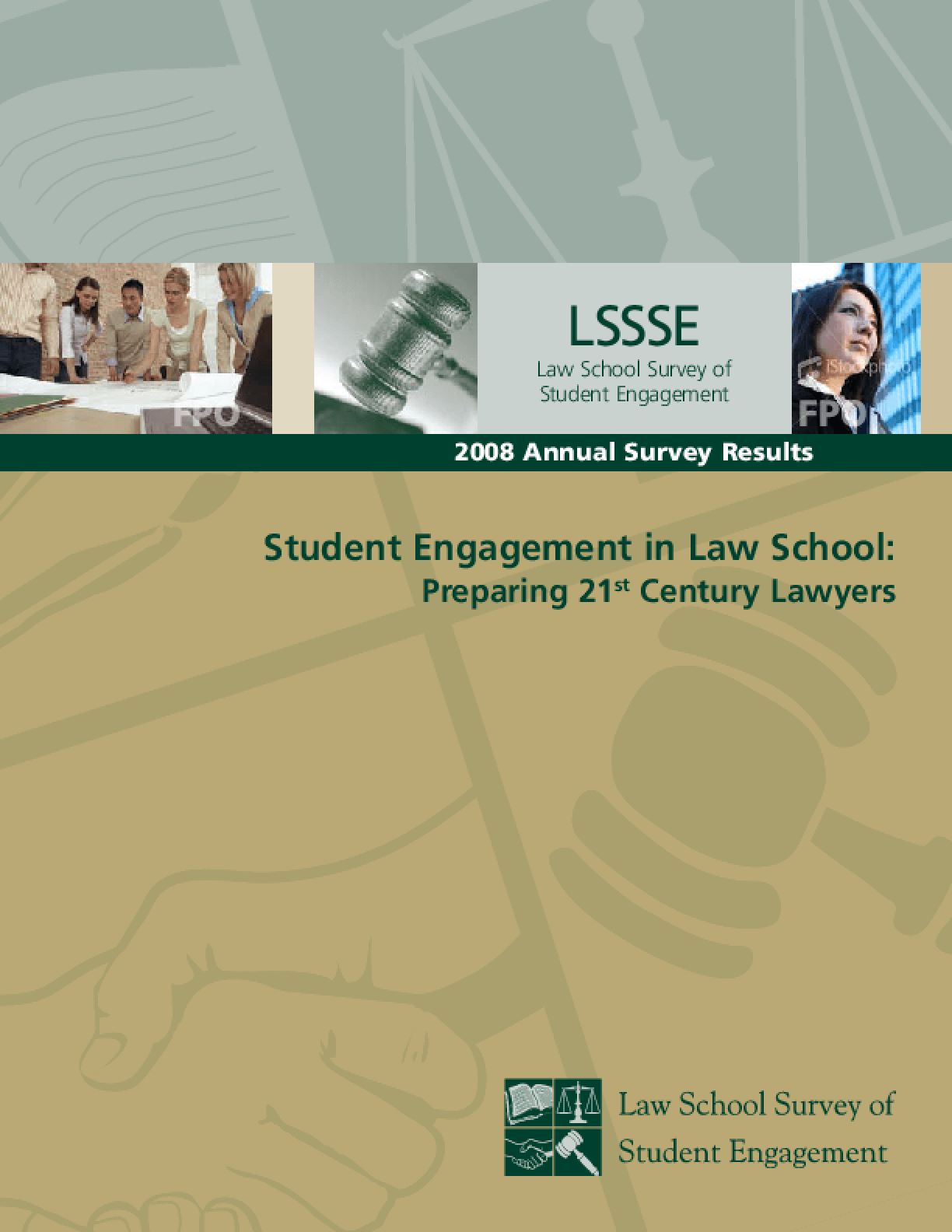 Student Engagement in Law School: Preparing 21st Century Lawyers