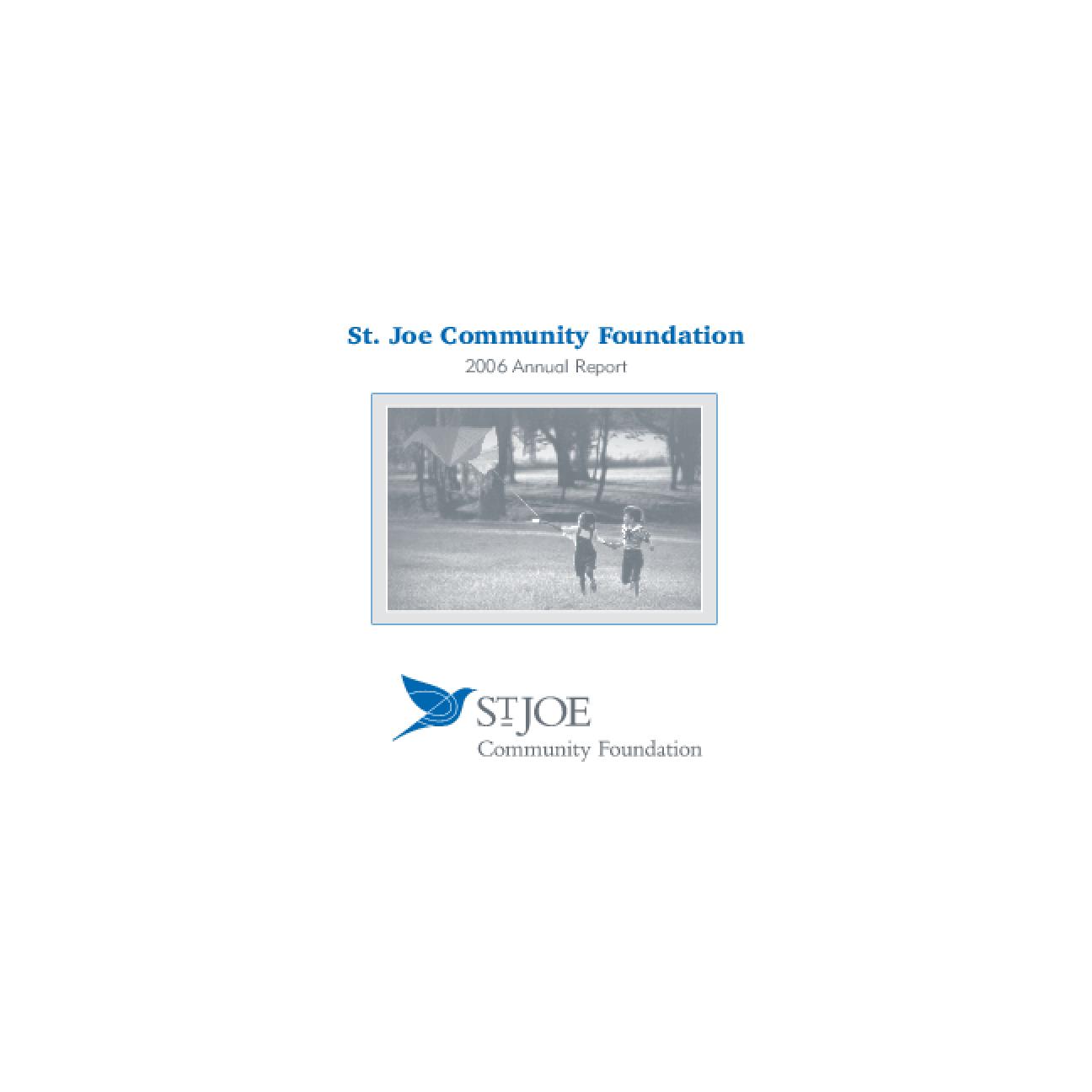 St. Joe Community Foundation - 2006 Annual Report