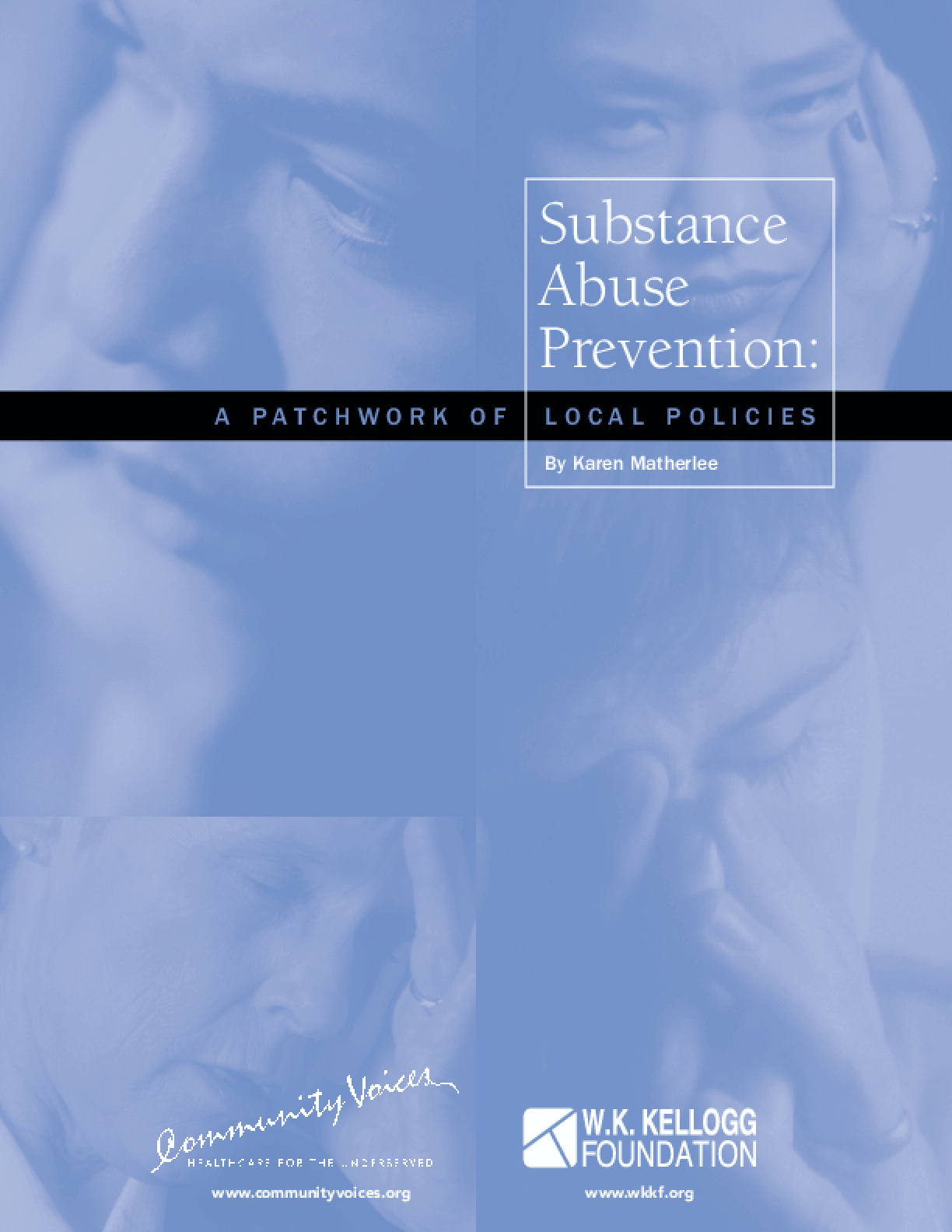 Substance Abuse Prevention: A Patchwork of Local Policies