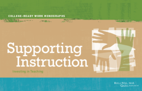 Supporting Instruction: Investing in Teaching