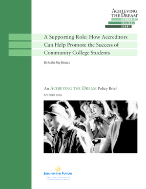 A Supporting Role: How Accreditors Can Help Promote the Success of Community College Students