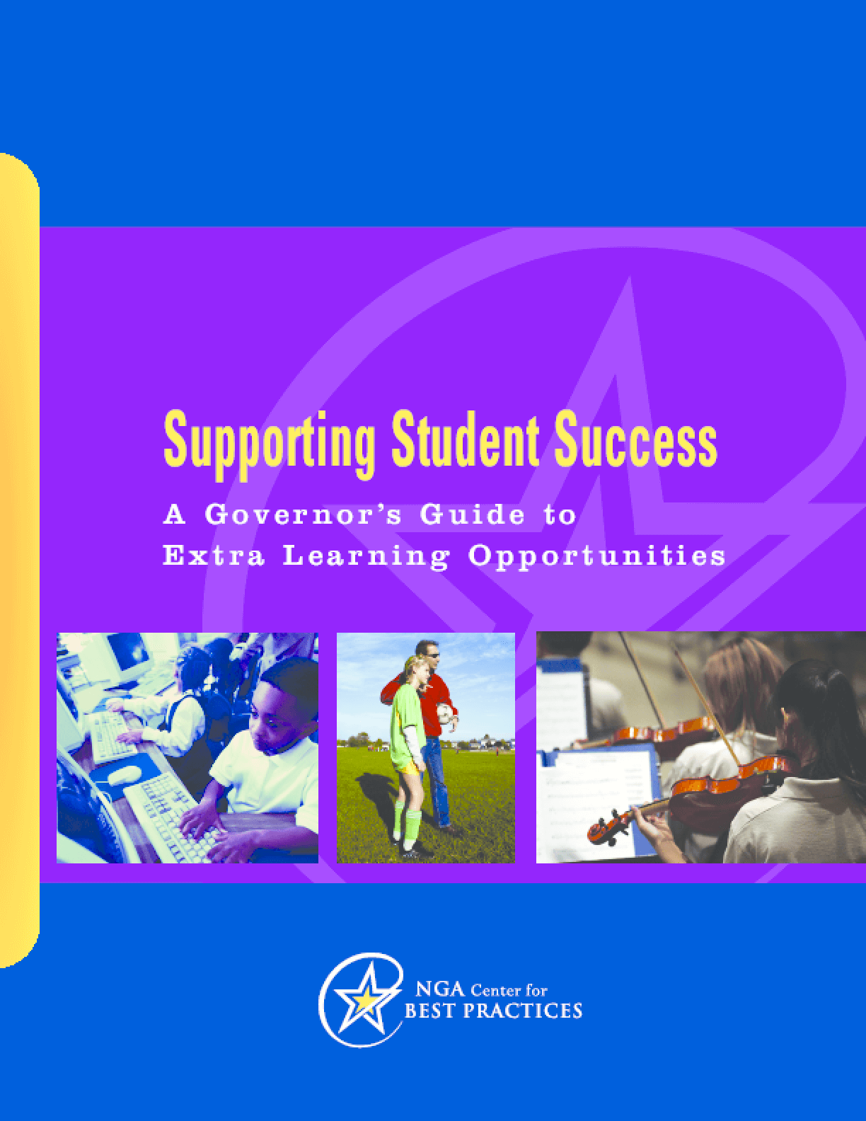 Supporting Student Success: A Governor's Guide to Extra Learning Opportunities
