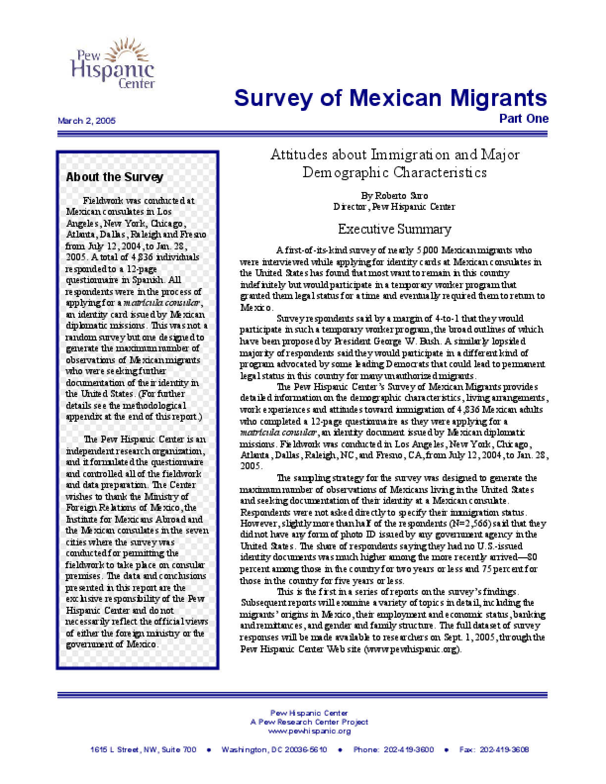 Survey of Mexican Migrants, Part One: Attitudes About Immigration and Major Demographic Characteristics